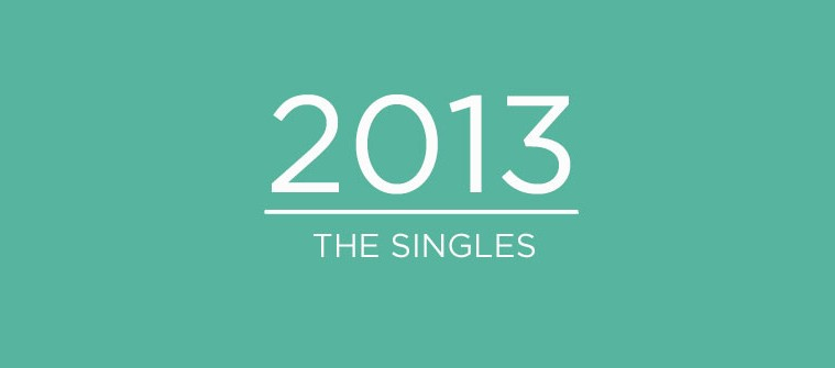 2013 : The SIngles